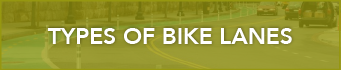 webpage button that reads types of bike lanes