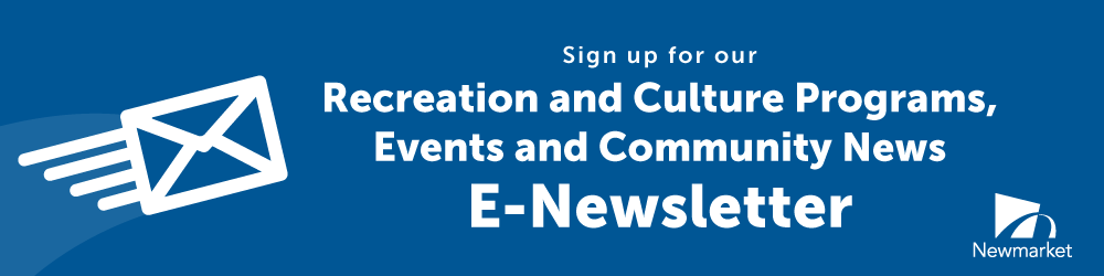 Recreation and Culture Programs, Events and Community News E-Newsletter