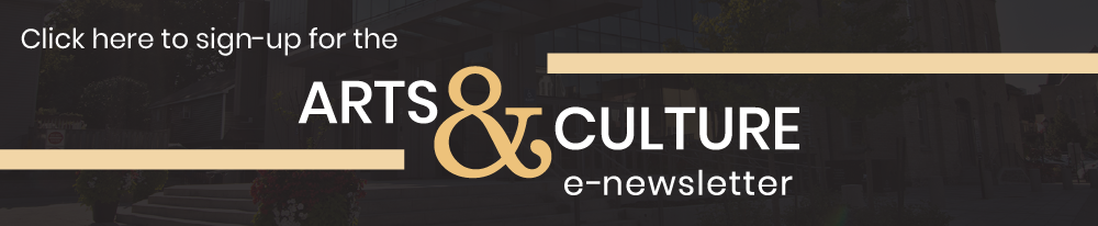 click here to sign up for the arts and culture enewsletter