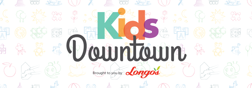 image of text that reads kids downtown brough to you by longos