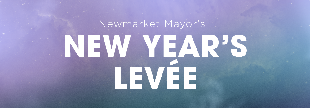 image that reads Newmarket Mayor's New Year's Levee