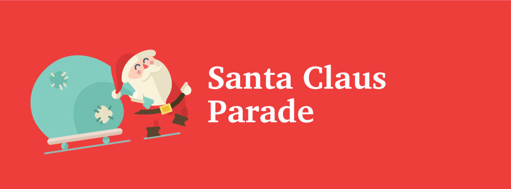 image of santa and his sled with text that reads santa claus parade
