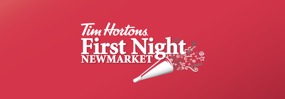 image that reads Tim Hortons First Night Newmarket Banner