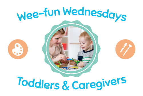 Wee-fun Wednesdays Toddlers & Caregivers Button