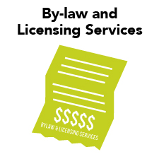 By-law and licensing services
